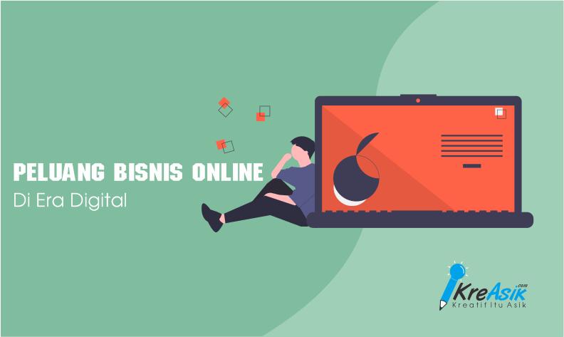 Peluang Bisnis Online di Era Digital