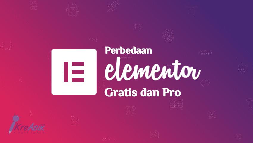 Perbedaan Elementor Gratis dan Pro